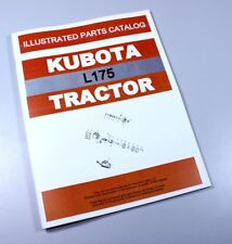 KUBOTA L175 TRACTOR PARTS ASSEMBLY MANUAL CATALOG EXPLODED VIEWS NUMBERS