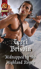 Kidnapped by the Highland Rogue by Terri Brisbin (Paperback, 2016)