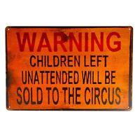 "Warning Children Circus Metal Decor Tin Sign 8"" x 12"""