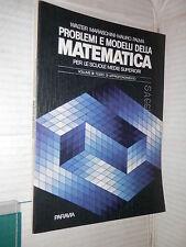 PROBLEMI E MODELLI DELLA MATEMATICA Vol B Walter Maraschini mauro Palma Paravia