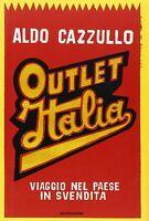 Outlet Italia. Viaggio nel paese in svendita -Cazzullo- Libro Nuovo in Offerta!