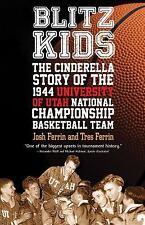 Blitz Kids: The Cinderella Story of the 1944 University of Utah National Champio