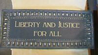 Liberty And Justice For All Blue & White Metal Sign with Antique Finish