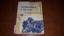 GUTKIND ARCHITETTURA E SOCIETÀ SPAZIO E MATERIA ED. DI COMUNITÀ I ED. 1958
