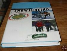 COLOR GUIDE LESSONS SNOWSHOEING CAMPING, SHOES SAFETY Larry Olmsted