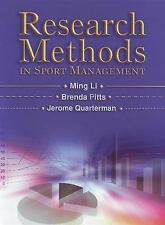 Research Methods in Sport Management by Ming Li, Brenda G. Pitts, Jerome Quarte