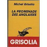 Michel Grisolia - La promenade des anglaises - 1987 - poche