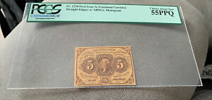 FR-1230  First Issue 5c Cent Fractional Currency *PCGS 55PPQ Straight Edges