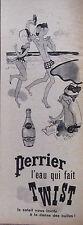 PUBLICITÉ PRESSE 1962 PERRIER L'EAU QUI FAIT TWIST - PLAGE - KIRAZ - ADVERTISING