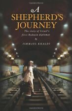 A Shepherds Journey: the story of Israels first