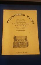 REGISTERING BANKS : RECORDING BANKS/POCKET DIME REGISTER BANKS/POCKET TUBE BANKS