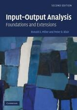 Input-Output Analysis: Foundations and Extensions, Miller, Ronald E., Blair, Pet
