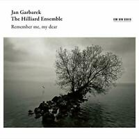 REMEMBER ME  MY DEAR - GARBAREK JAN/HILLIARD ENSEMBLE [CD]