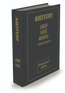 MOTOR Labor Guide Domestic & Import Cars, Light Truck & Van NEW & FREE SHIPPING!