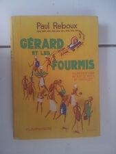 Paul REBOUX Gérard et les fourmis 1932 bel état illustrations Jodelet / Le Petit