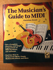 The Musicians Guide to MIDI by Christian Braut (1994, Paperback) store#940