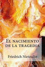 El Nacimiento de la Tragedia by Friedrich Nietzsche (2016, Paperback)