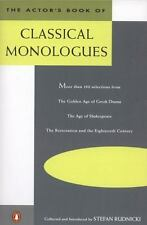 The Actor's Book of Classical Monologues: More Than 150 Selections From the Gold