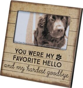 Memorial Dog Cat Photo Frame You Were My Favorite Hello And My Hardest Goodbye