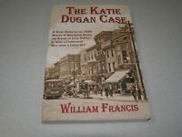 SIGNED by Author The Katie Dugan Case-Paperback-Louis DuPont-Wilmington Delaware