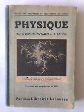 PHYSIQUE 1920 GRANDMONTAGNE ROUDIL COURS BREVET SCIENCE