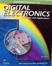 Digital Electronics: Principles + Applications Experiments Manual by R Tokheim