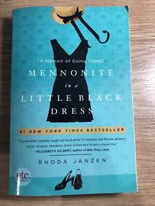 Mennonite in a Little Black Dress: A Memoir of Going Home By Rh .9780805092257