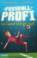 Fußballprofi, Band 2: Fußballprofi - Ein Talent steigt a... | Buch | Zustand gut