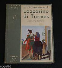 Lazzarino di Tormes - Latronico, Mateldi - Prima edizione UTET 1933 - x ragazzi