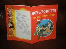 BOB ET BOBETTE HORS SERIE UNE ABEILLE POUR TOI ET MOI - EDITION ORIGINALE 1985