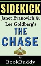 Book Sidekick: The Chase: A Novel (Fox and O'Hare) by Bookbuddy Paperback Book (