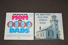 THE MOM & DADS 2 LP LOT VINYL ALBUMS COLLECTION Best of/Play Your Favorite Hymns