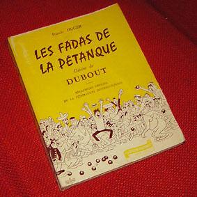 LES FADAS DE LA PETANQUE illustré par DUBOUT 1963