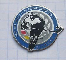 IIHF / EISHOCKEY U 20 WM 2001 / DEUTSCHLAND / GERMANY ... Sport-Pin (113c)