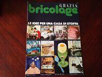 Bricolage allegato Grazia Rivista idee per una casa di stoffa anni '70