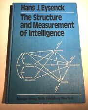 The Structure and Measurement of Intelligence by Hans J. Eysenck 1979.