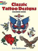 Classic Tattoo Designs Adult Colouring Book Brand New 9780486447599