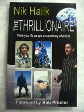 The Thrillionaire: Make Your Life Epic Extraordinary Adventure Halik Nik B89