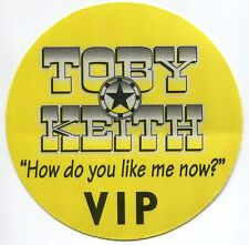 TOBY KEITH 1999 How Do You Like Me Now Tour Backstage Pass!!! OTTO #3