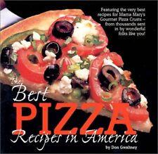 The Best Pizza Recipes in America