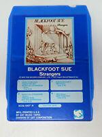 Vintage 8 Track Tape Blackfoot Sue Strangers