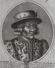 CHILDERIC II ET XIV ROY DE FRANCE.....Portrait. Gravure originale (1660).