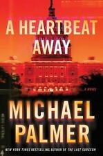 A Heartbeat Away by Michael Palmer (2011, Hardcover)
