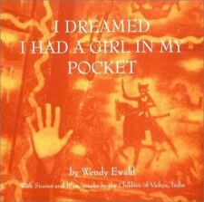 I Dreamed I Had a Girl in My Pocket: The Story of an Indian Village