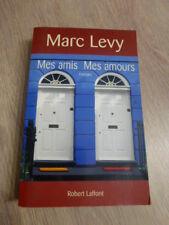ROMAN  DE   MARC LEVY  /  MES  AMIS  MES  AMOURS