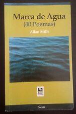 Marca de Agua (40 poemas) - Allan Mills - 2005 - Guatemala