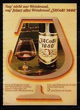 3w707/ Alte Reklame - von 1979 - Weinbrand JACOBI 1880