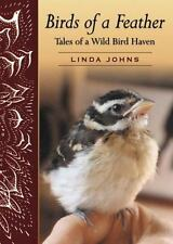 Birds of a Feather: Tales of a Wild Bird Haven-ExLibrary