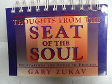 Thoughts from the Seat of the Soul : Meditations for Souls in Process