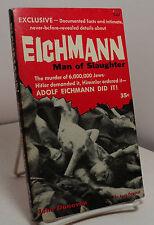 Eichmann - Man of Slaughter by John Donovan - Avon T-464